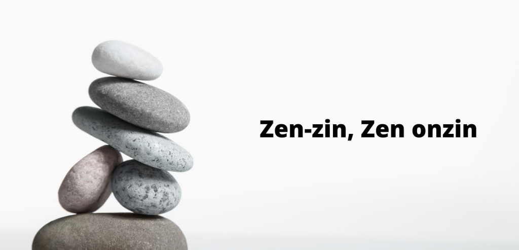 zen-zin-zen-onzin